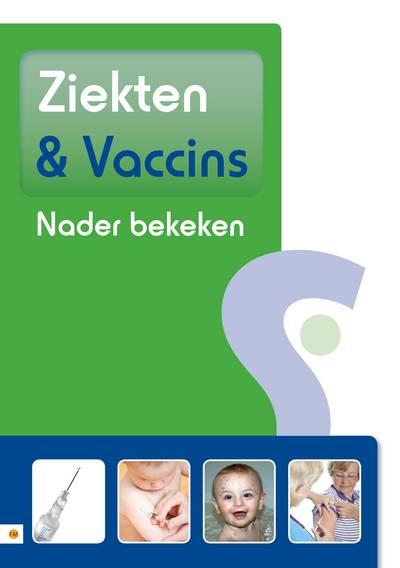 Ziekten en Vaccins nader bekeken