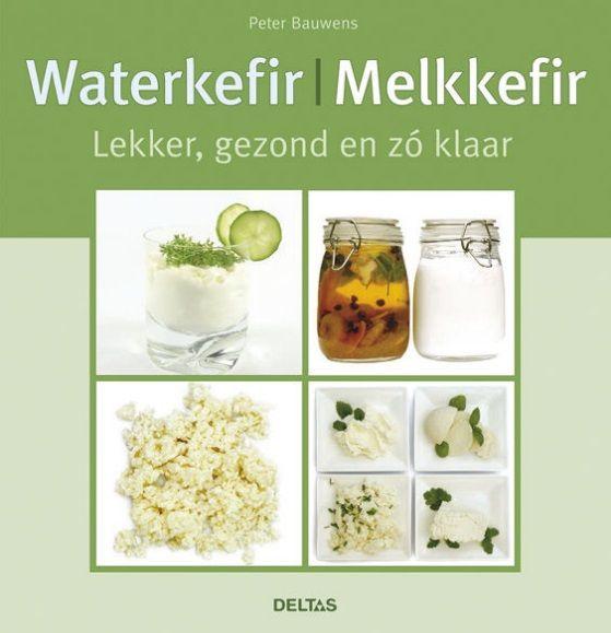 Waterkefir / Melkkefir - Peter Bauwens