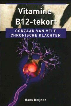 Het boekje van Hans Reijnen geeft meer informatie over de gevolgen van een B12-tekort.